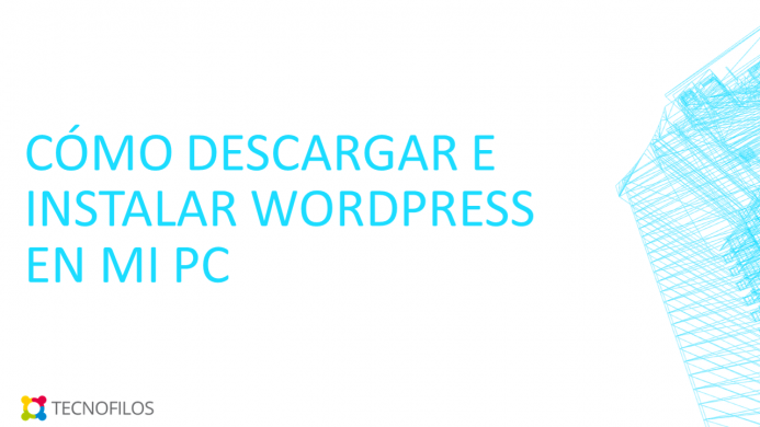 Instalar WordPress en mi PC