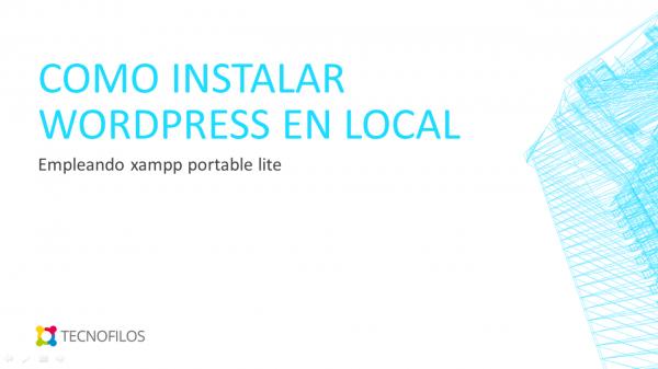 Como instalar wordpress en xampp portable lite
