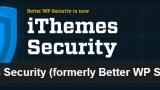 iThemes Security plugin de seguridad para WordPress. Antes Better WP Security