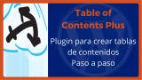 Table of Contents Plus (TOC+) es un plugin para crear fantásticas tablas de contenido en tus post