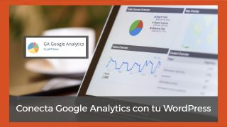 GA Google Analytics, un plugin muy sencillo para conectar WordPress con Google Analytics