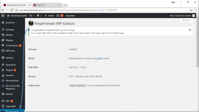 Congratulation!, NinjaFirewall is up and running. ¡Enhorabuena!, NinjaFirewall está levantado y funcionando.