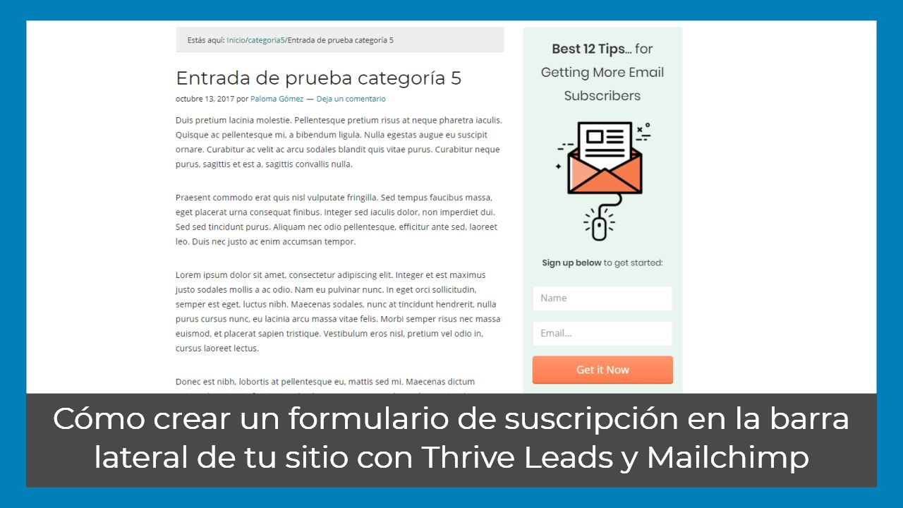 Cómo crear un formulario de suscripción en la barra lateral de tu sitio con Thrive Leads y Mailchimp
