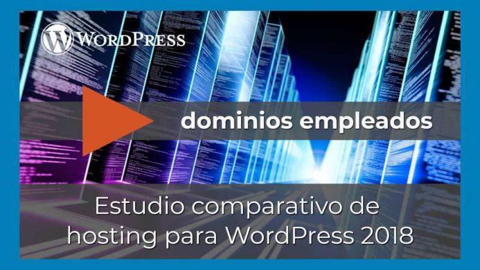 Acceso directo al vídeo donde explico los dominios empleados en la comparativa de hosting para WordPress 2018