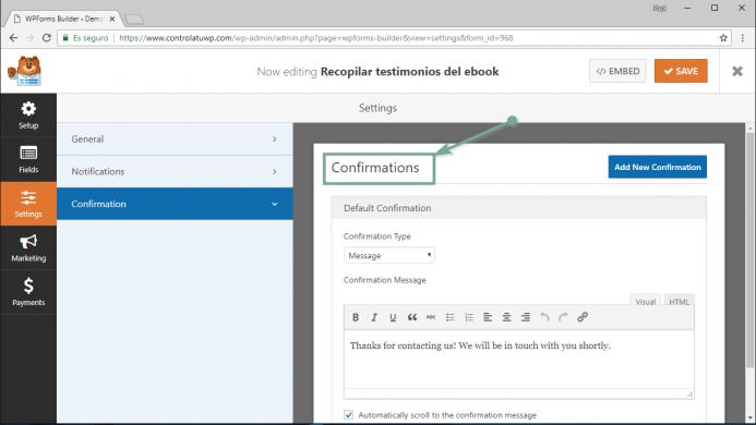 Opciones de configuración para la confirmación del mensaje de tu formulario