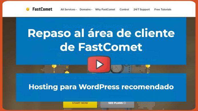 Repaso al área de cliente FastComet
