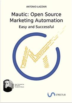 Mautic Open Source Marketing Automation