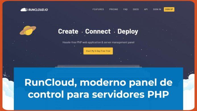 RunCloud, moderno panel de control para servidores