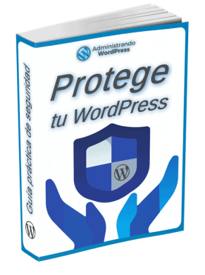 ebook gratis: Protege tu WordPress